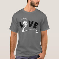 Share the Love Funny Quote Toilet Paper T-Shirt