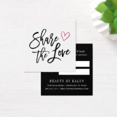 Share The Love | Referral Square Business Card at Zazzle