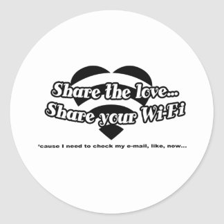 Share The Love, Share Your Wi-Fi Classic Round Sticker