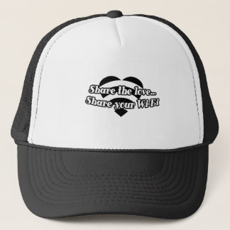 Share The Love, Share Your Wi-Fi Trucker Hat