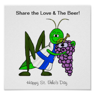 Share The Love & The Beer Poster -St. Urho's Day