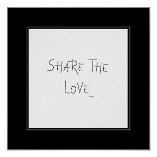 Share the Love - Wall Decor Poster