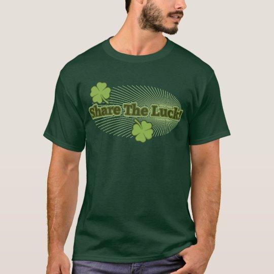 Share The Luck! T-Shirt