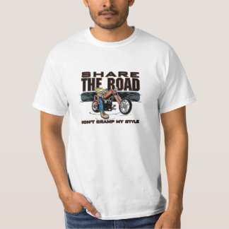 Share the Road Dont Cramp My Style Motorcycle T-Shirt