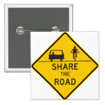 Share the Road Highway Sign Pinback Buttons