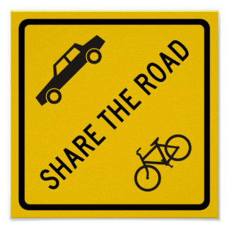 Share the Road Highway Sign Poster