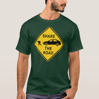 Share the road sign T-Shirt