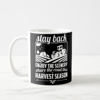 Share The Road This Harvest Season Farmer Life Coffee Mug