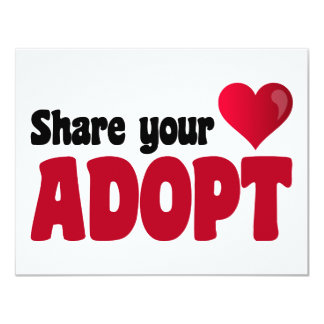 Share Your Heart Adopt 4.25x5.5 Paper Invitation Card