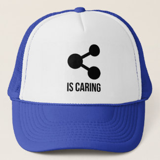 Sharing is Caring Trucker Hat