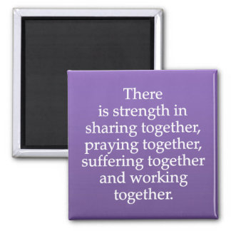 Sharing, Praying, and Working Together Magnet