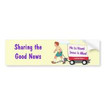 Sharing the Good News Bumper Sticker