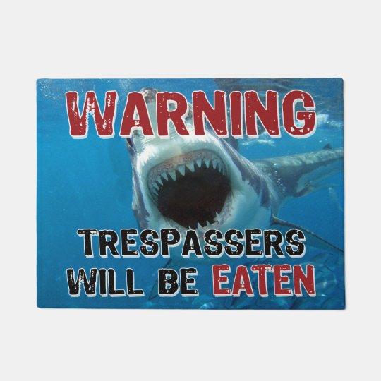 Shark Attack - Trespassers Will Be Eaten Doormat