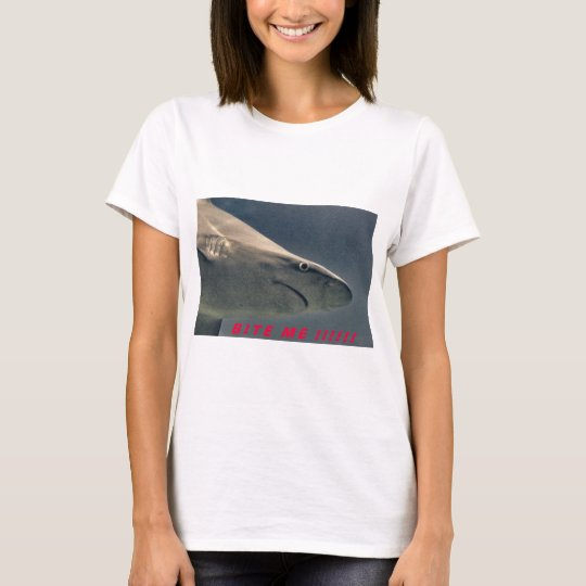 Shark Bite Me !!!! T-Shirt