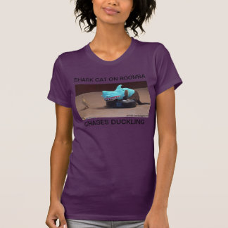 SHARK CAT ON ROOMBA CHASES DUCKLING T-SHIRT
