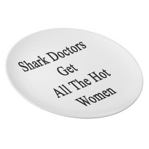 Shark Doctors Get All The Hot Women Plate