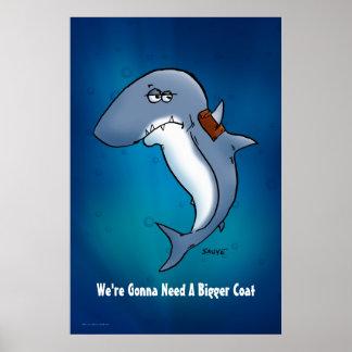 Shark Is Gonna Need A Bigger Coat Cartoon Poster