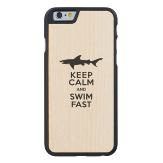 Shark - Keep Calm and Swim Fast Carved Maple iPhone 6 Case