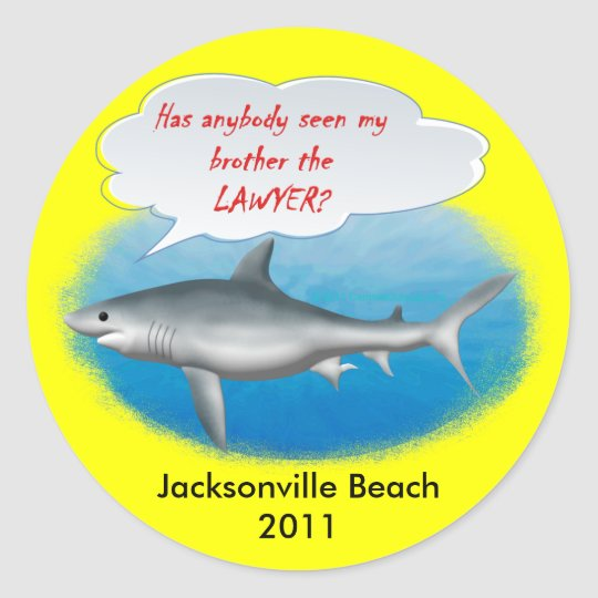 Shark- my brother the LAWYER Classic Round Sticker