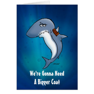 Shark Needs A Bigger Coat Birthday Card