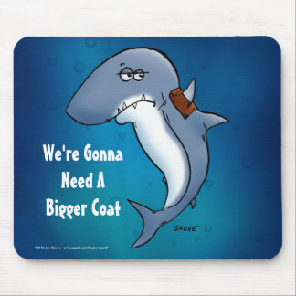 Shark Needs A Bigger Coat Funny Blue Mousepad