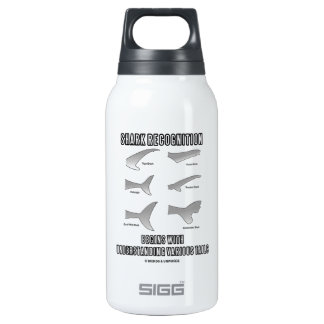 Shark Recognition Begins Understanding Tails Thermos Bottle