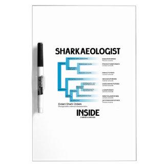 Sharkaeologist Inside (Shark Order Lineage) Dry-Erase Board