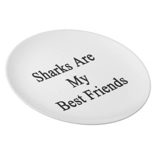 Sharks Are My Best Friends Plate