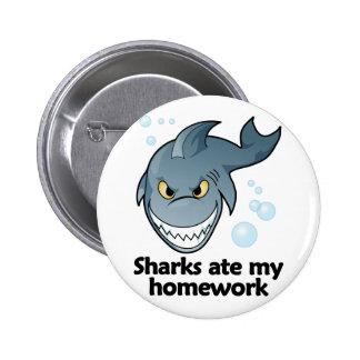 Sharks ate my homework 2 inch round button