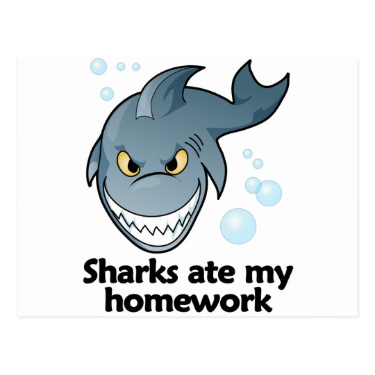 Sharks ate my homework postcard