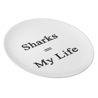 Sharks Equal My Life Dinner Plates