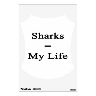 Sharks Equal My Life Room Decals