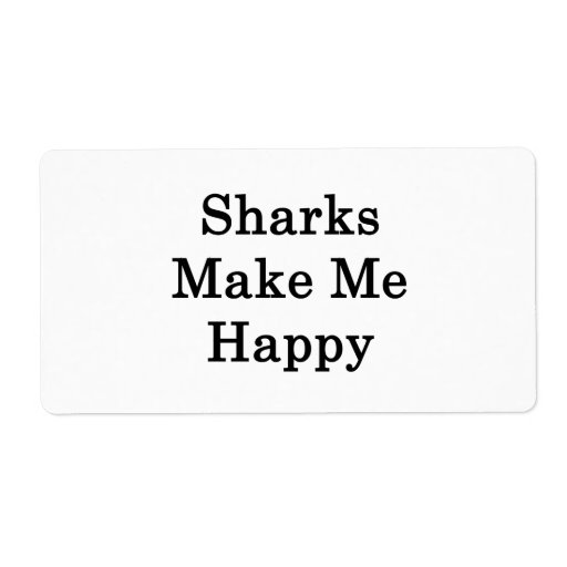 Sharks Make Me Happy Personalized Shipping Labels
