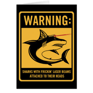 sharks with frickin laser beams attached greeting cards