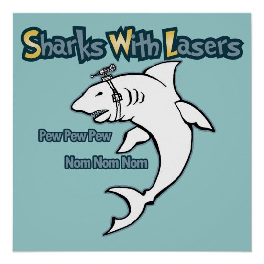 sharks with lasers poster zazzle com