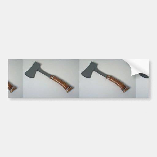 Sharp Hatchet to cut woods Car Bumper Sticker