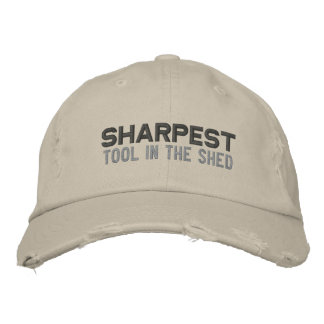 Sharpest Tool Embroidered Hat