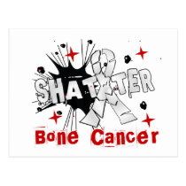 Shatter Bone Cancer Postcard