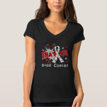 Shatter Bone Cancer T-Shirt