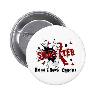 Shatter Head Neck Cancer Pins