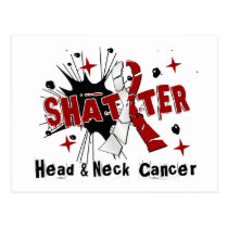 Shatter Head Neck Cancer Postcard