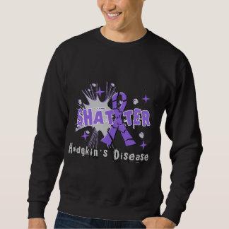Shatter Hodgkin's Disease Sweatshirt