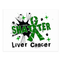 Shatter Liver Cancer Postcard