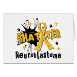Shatter Neuroblastoma Greeting Card