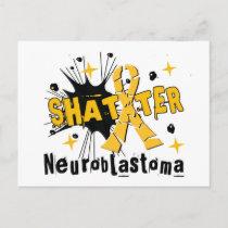 Shatter Neuroblastoma Postcard