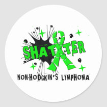 Shatter Non-Hodgkin's Lymphoma Classic Round Sticker