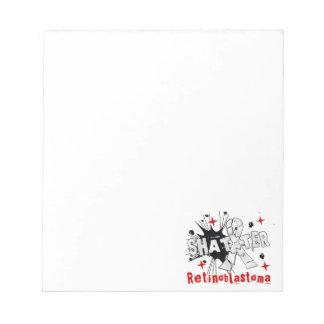 Shatter Retinoblastoma Memo Notepad