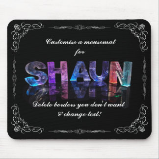 Shaun  - The Name Shaun in 3D Lights (Photograph) Mouse Pad