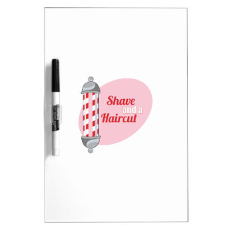 Shave and a Haircut Dry-Erase Whiteboards