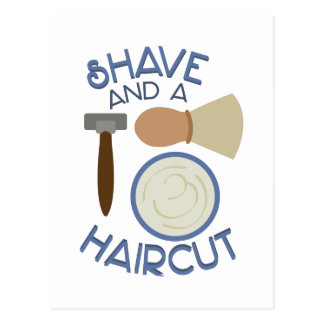 Shave And Haircut! Postcard